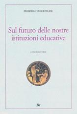 friedrich-nietzsche-sul-futuro-istituzioni-educative