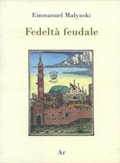 fedelta-feudale-emmanuel-malynski