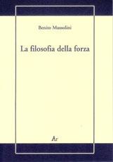 filosofia-della-forza-mussolini
