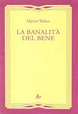 walser-banalita-bene
