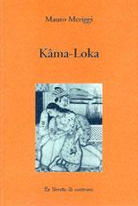 kama-loka-meriggi