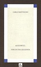 mattogno-auschwitz-fine-leggenda