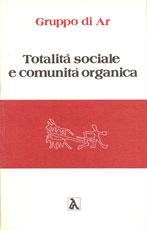 totalità-sociale-e-comunità-organica